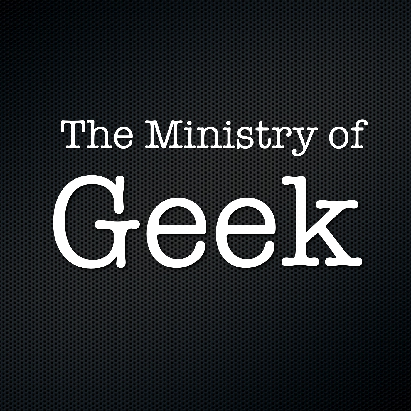 The Ministry of Geek