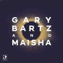 Night Dreamer Direct-To-Disc Sessions by Maisha  &   Gary Bartz