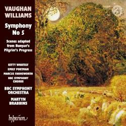 Symphony no. 5 / Scenes Adapted from Bunyan's Pilgrim's Progress by Vaughan Williams ;   Kitty Whately ,   Emily Portman ,   Marcus Farnsworth ,   BBC Symphony Chorus ,   BBC Symphony Orchestra ,   Martyn Brabbins