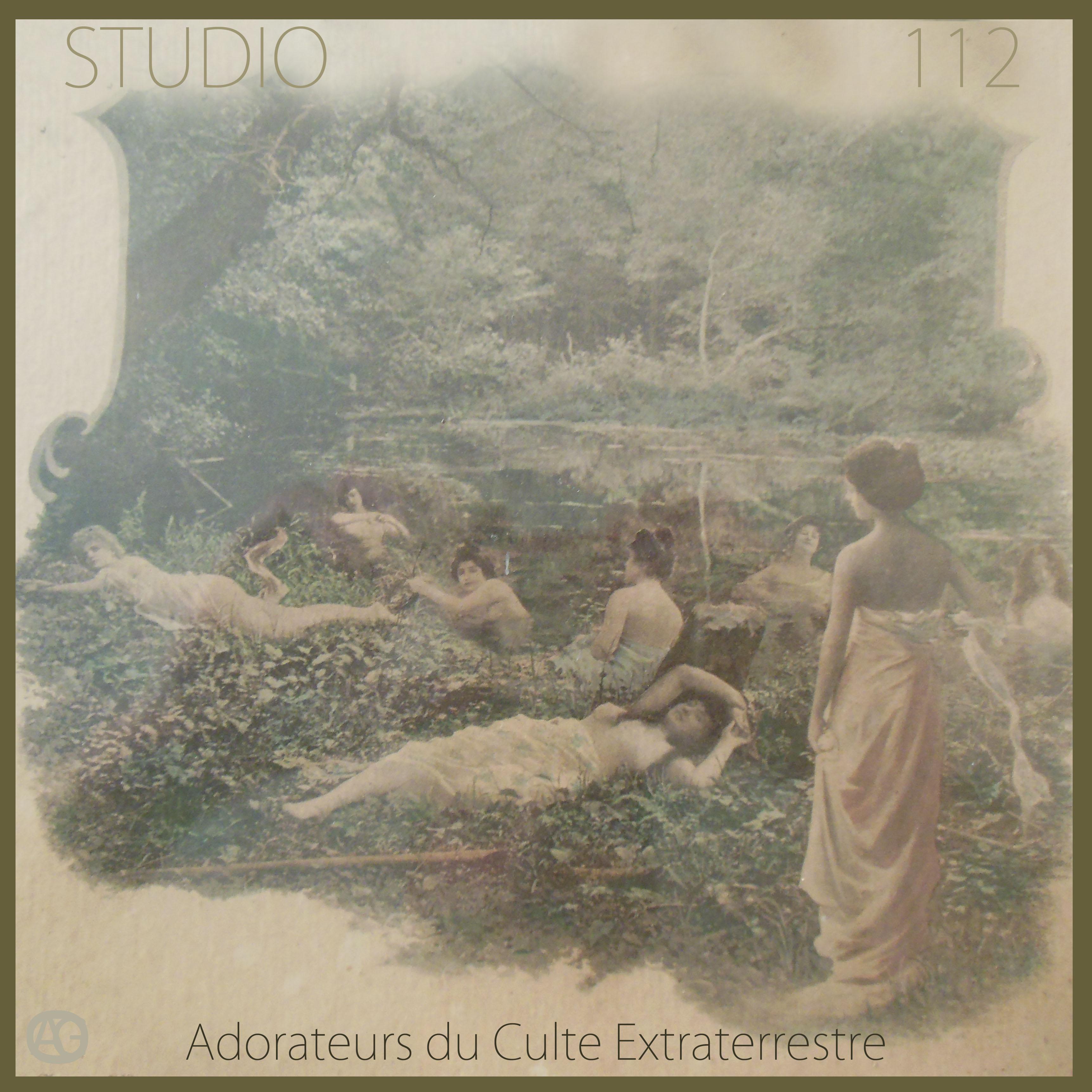 Studio 112 – Adorateurs Du Culte Extraterrestre