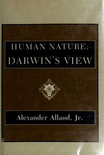 Human nature, Darwin's view by Charles Darwin